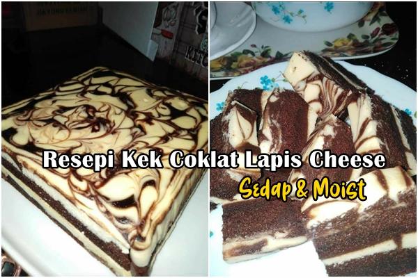 Resepi Kek Coklat Lapis Cheese Sedap & Moist