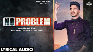 No Problem Lyrics - Himank Soni