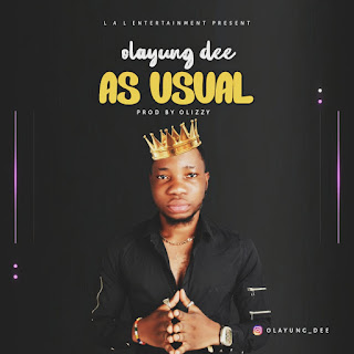 [Music] olayung dee - as usual
