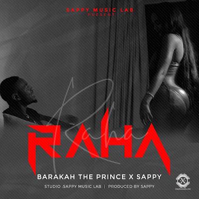 Baraka The Prince X Sappy - Raha