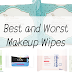 Best and Worst Makeup Wipes