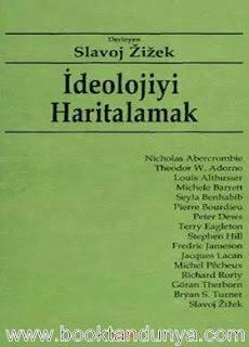 Slavoj Zizek - İdeolojiyi Haritalamak