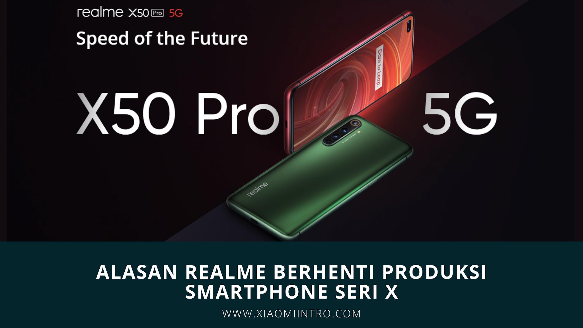 Alasan Realme Berhenti Produksi SMartphone Seri X