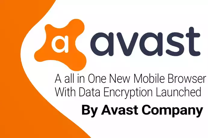 A all in One New Mobile Browser With Data Encryption Launched By Avast Company