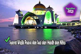 Syarat Wajib Puasa dan Suci dari Haidh dan Nifas