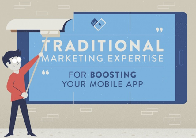 Traditional Marketing Expertise for Boosting Your Mobile App