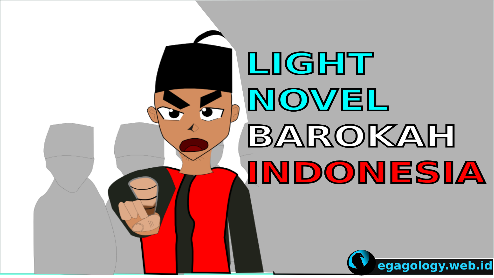 Light novel  Indonesia barokah Kisah Si Mansyur Islam