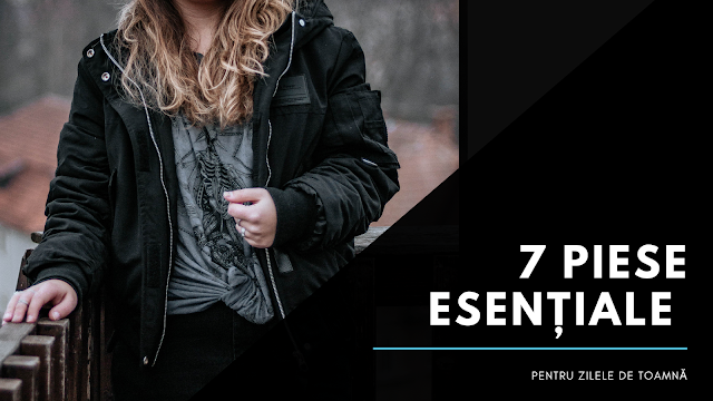 7 piese esențiale