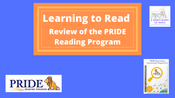 A Mom's Quest to Teach logo; Learning to Read: Review of the PRIDE Reading Program; PRIDE Reading Program logo; cover of Beginning Consonants