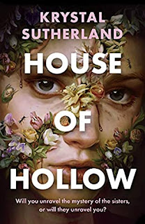 Review: House of Hollow by Krystal Sutherland