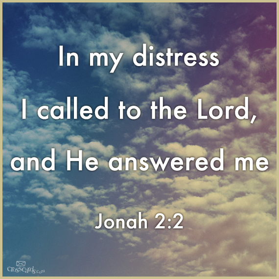 In my distress I called to the Lord, and He answered me