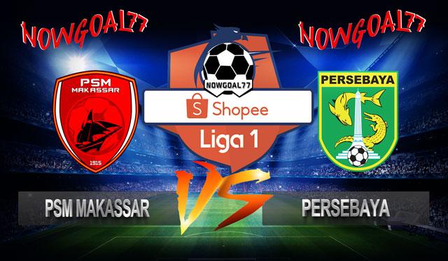 Prediksi PSM Makassar VS Persebaya 17 Juli 2019