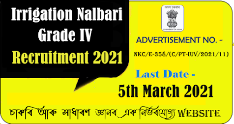 Irrigation Nalbari Grade IV Recruitment 2021