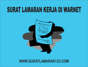Contoh Surat Lamaran Kerja di Warnet yang baik dan benar