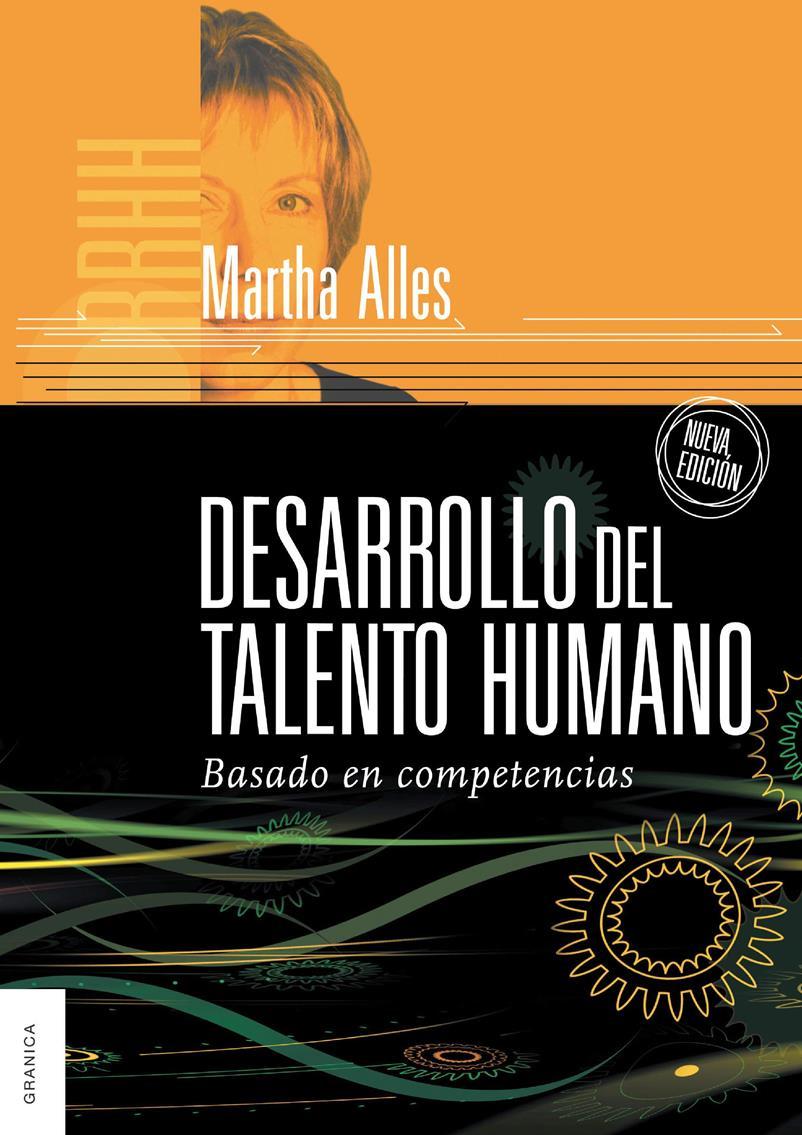 Desarrollo del talento humano – Martha Alles
