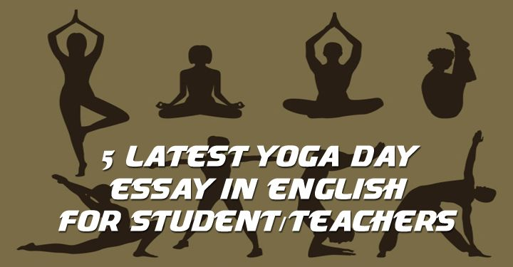 Latest Yoga Day Essay In English For Studentteachers  Rajputana  Yoga Day Essay In English Yoga Day Photos Essay On Yoga In English