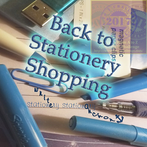 Back to Stationery Shopping #AtoZchallenge blog post by @JLenniDorner August 2017