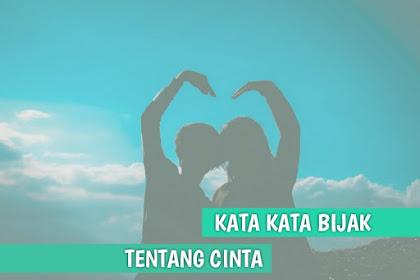 Kata-Kata Bijak Tentang Cinta Sejati yang Romantis