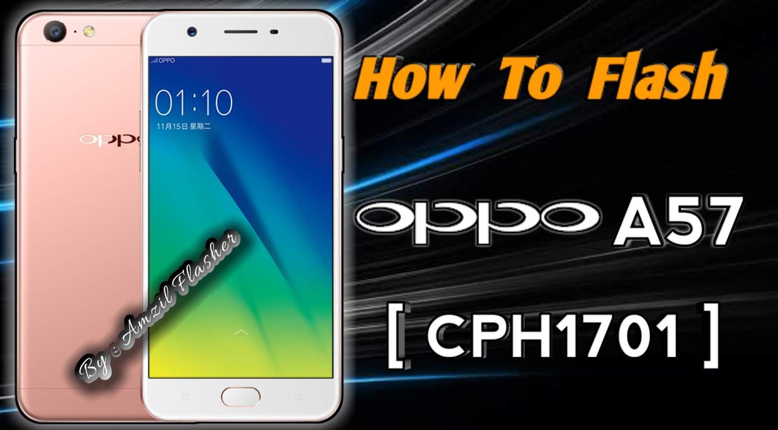 Cara Flash Oppo A57  Cph1701    Tested 1000  Work
