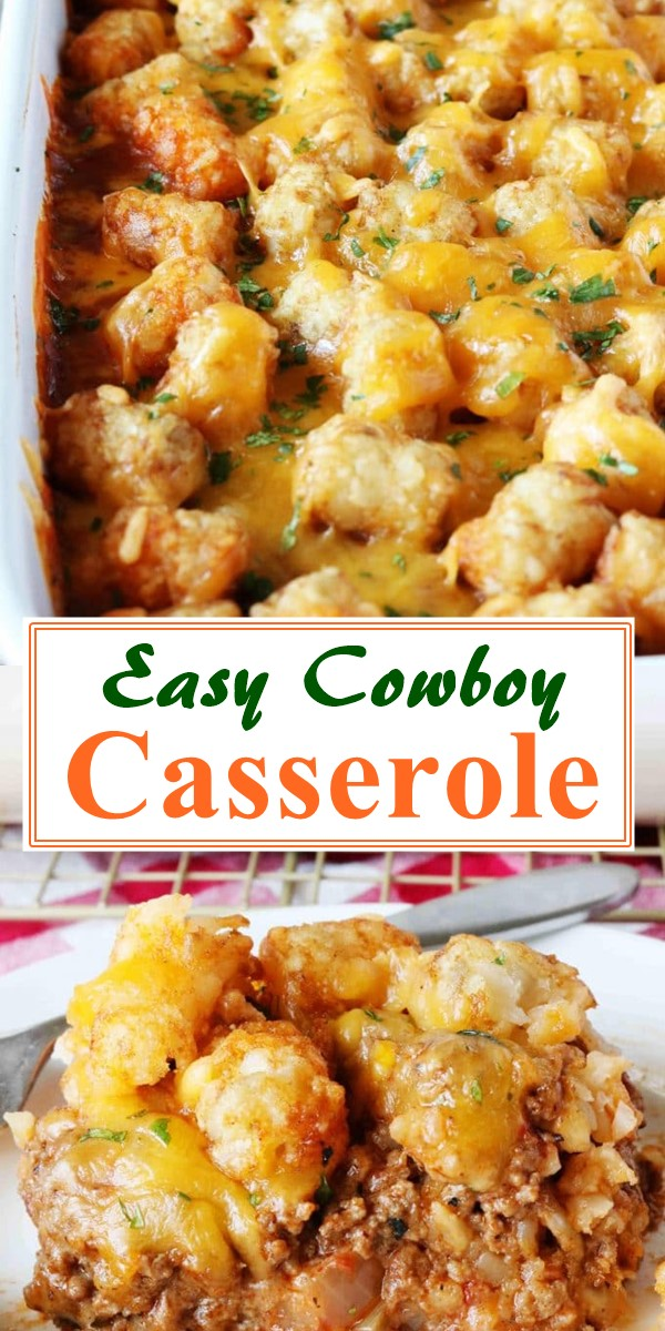 Easy Cowboy Casserole #dinnerrecipes