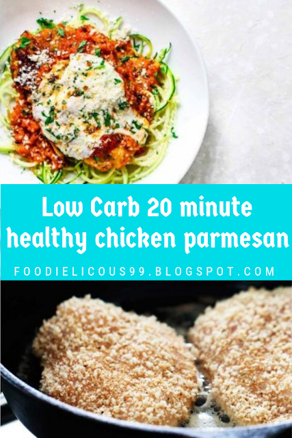 Low Carb 20 minute healthy chicken parmesan