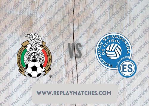 Mexico vs El Salvador -Highlights 19 July 2021