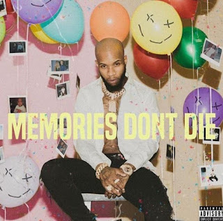 Memories Don't Die songs