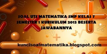soal uts matematika smp kelas 7 semester 1 kurikulum 2013