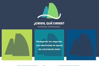 Congreso Empresarial ¿Crisis, Qué Crisis?