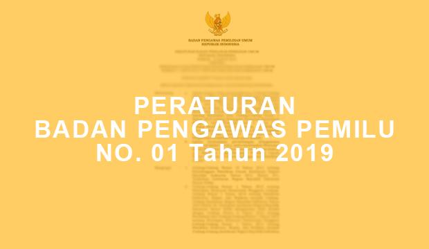 Peraturan Bawaslu No. 01 Tahun 2019 Tentang Pengawasan Pemungutan dan Penghitungan Suara Pemilu