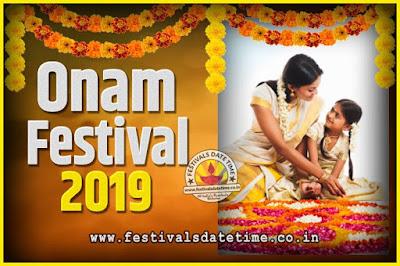 2019 Onam Festival Date and Time, 2019 Thiruvonam, 2019 Onam Festival Calendar