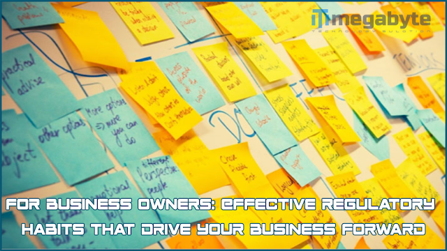 For business owners: Effective regulatory habits that drive your business forward