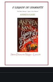Serie Diamante Negro I O LEGADO DO DIAMANTE - Andrea Kane