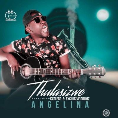 Thulasizwe Feat. Exclusive Drumz & Katlego - Angelina