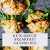 ★★★★★ 1568 Reviews: The BEST #Recipes >> Keto Biscuit #Breakfast Sandwiches