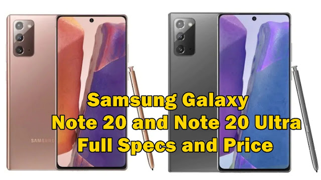 Samsung Galaxy Note 20 and Note 20 Ultra full Specs and Price - QasimTricks.com