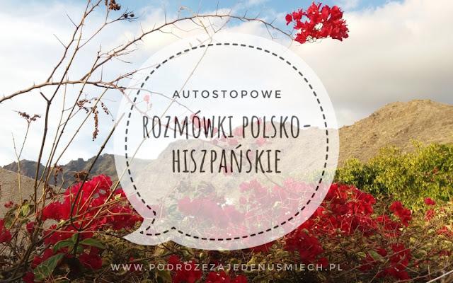 rozmówki polsko-hiszpańskie, rozmówki, hiszpania, hiszpania autostop, podstawowe zwroty, język hiszpański, autostopowe rozmówki