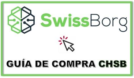 Cómo y Dónde Comprar Criptomoneda SWISSBORG (CHSB) Tutorial Actualizado