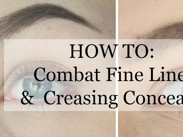 HOW TO: Combat Under Eye Fine Lines + Creasing Concealer