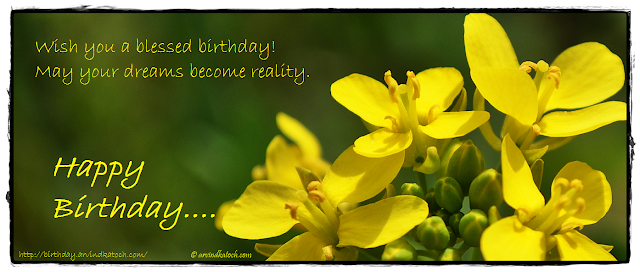 Birthday Card, Yellow flower, Mustard, Blessed, Dreams, Reality,