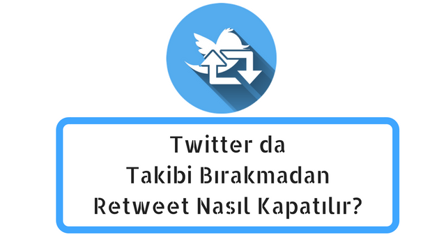 twitter-retweet-kapatma
