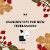 8 golden tips for New Freelancers   Freelancing tips