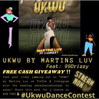 GX GOSSIP: Martins Luv unveils the #UkwuDanceContest with N100,000 up for Grabs