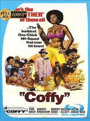 Coffy (1973) HD [1080P] latino [GoogleDrive] DizonHD