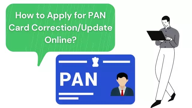 Correction/Modify in PAN Card: How can I apply online to correction/update my PAN card?