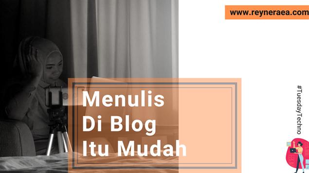 Menulis Di Blog Itu Mudah
