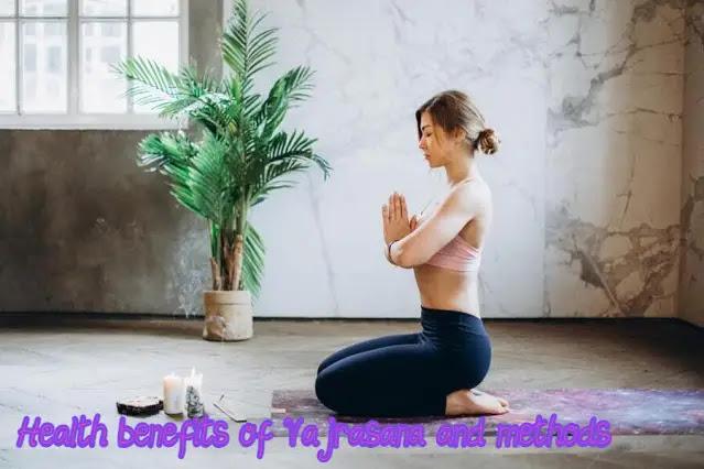 Health benefits of Vajrasana and methods