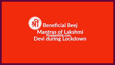 Beneficial Beej Mantras of Lakshmi Devi during Pandemic