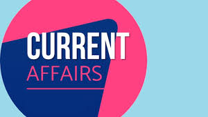 today current affairs,current affairs pdf,current affairs in hindi,current affairs 2020 in hindi,current affairs 2019,current affairs in india,