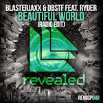 BlasterJaxx & DBSTF - Beautiful World (feat. Ryder) [Radio Edit] - Single Cover